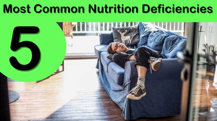 Common Nutrient Deficiencies Among People